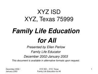 XYZ ISD XYZ, Texas 75999