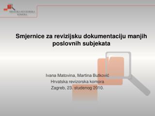 Smjernice za revizijsku dokumentaciju manjih poslovnih subjekata