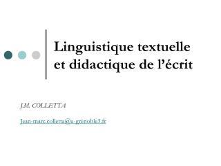 Linguistique textuelle  et didactique de l'écrit