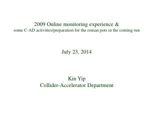 2009 Online monitoring experience &