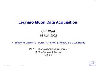 Legnaro Muon Data Acquisition