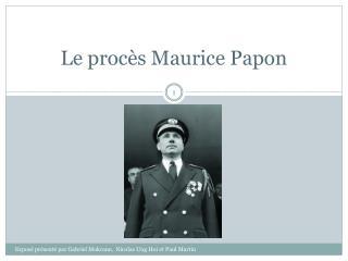 Le proc�s Maurice Papon
