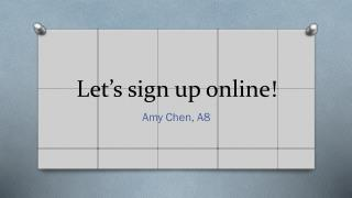 Let's sign up online!