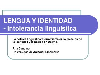 LENGUA Y IDENTIDAD - Intolerancia linguística