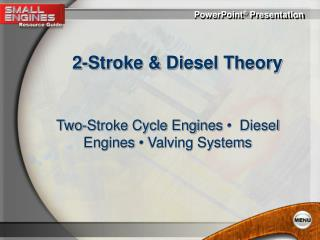 2-Stroke & Diesel Theory