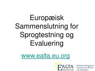 Europæisk Sammenslutning for Sprogtestning og Evaluering