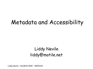 Metadata and Accessibility