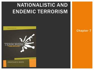 Nationalistic and Endemic Terrorism