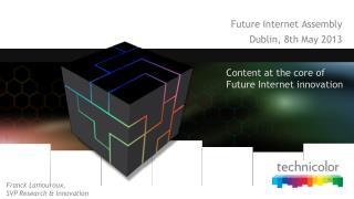 Future Internet Assembly Dublin, 8th May 2013