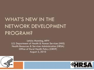 What's New in the Network Development Program?