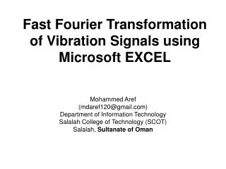 Fast Fourier Transformation of Vibration Signals using Microsoft EXCEL