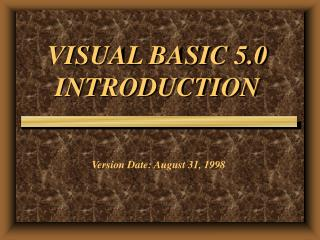 VISUAL BASIC 5.0 INTRODUCTION