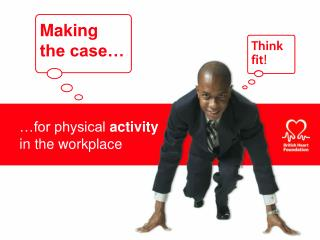 for physical activity                                  in the workplace