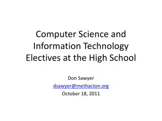 Computer Science and Information Technology Electives at the High School