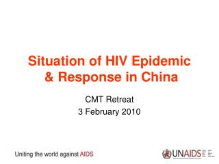 Situation of HIV Epidemic   & Response in China