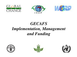 GECAFS Implementation, Management and Funding