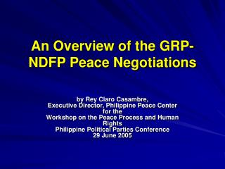An Overview of the GRP-NDFP Peace Negotiations