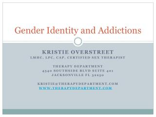 Gender Identity and Addictions