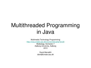Multithreaded Programming  in Java
