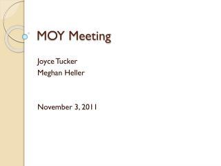 MOY Meeting