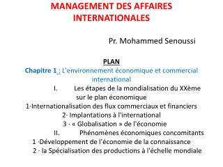 MANAGEMENT DES AFFAIRES  INTERNATIONALES Pr. Mohammed Senoussi