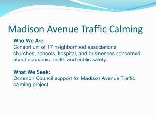 Madison Avenue Traffic Calming