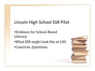 Lincoln High School SSR Pilot