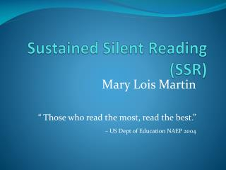 Sustained Silent Reading (SSR)