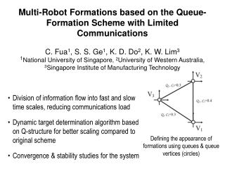 Multi-Robot Formations based on the Queue-Formation Scheme with Limited Communications