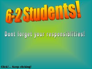 6-2 Students!