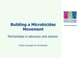 Building a Microbicides Movement