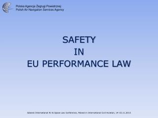 SAFETY  IN  EU PERFORMANCE LAW