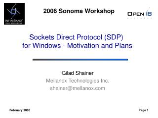 Sockets Direct Protocol SDP  for Windows - Motivation and Plans