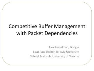 Competitive Buffer Management with Packet Dependencies
