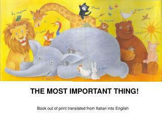 THE MOST IMPORTANT THING!