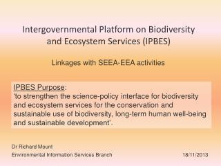 Intergovernmental Platform on Biodiversity and Ecosystem Services (IPBES)