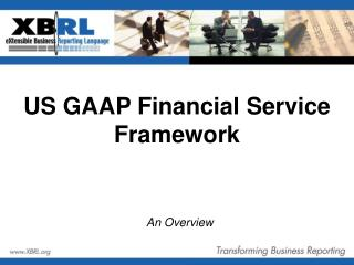 US GAAP Financial Service Framework