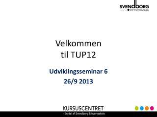 Velkommen til TUP12