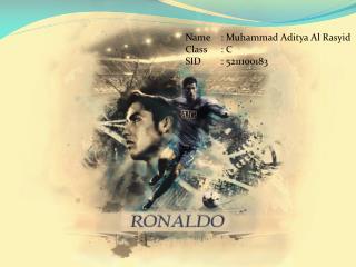 Name: Muhammad  Aditya  Al  Rasyid Class: C SID: 5211100183
