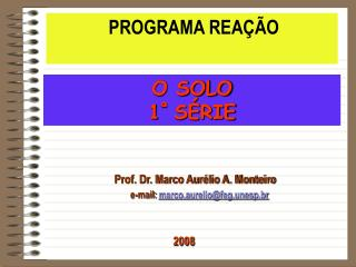Prof. Dr. Marco Aurélio A. Monteiro e-mail:  marco.aurelio@feg.unesp.br