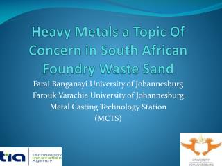 Heavy Metals a Topic Of Concern in South African Foundry Waste Sand