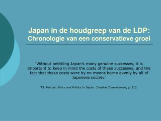 Japan in de houdgreep van de LDP:  Chronologie van een conservatieve groei