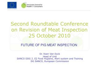 Second Roundtable Conference  on Revision of Meat Inspection 25 October 2010