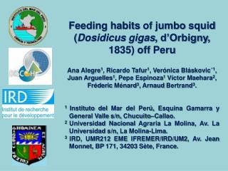 Feeding habits  of jumbo  squid  ( Dosidicus  gigas ,  d'Orbigny , 1835) off  Peru
