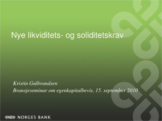 Nye likviditets- og soliditetskrav