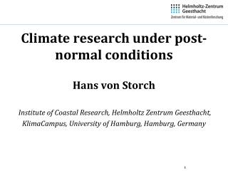 Climate research under post-normal conditions