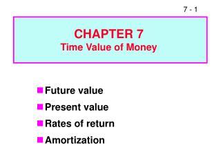Future value Present value Rates of return Amortization