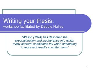 Writing your thesis:  workshop facilitated by Debbie Holley