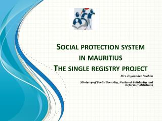 Social protection system in mauritius The single registry project