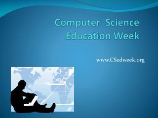 Computer  Science    Education Week